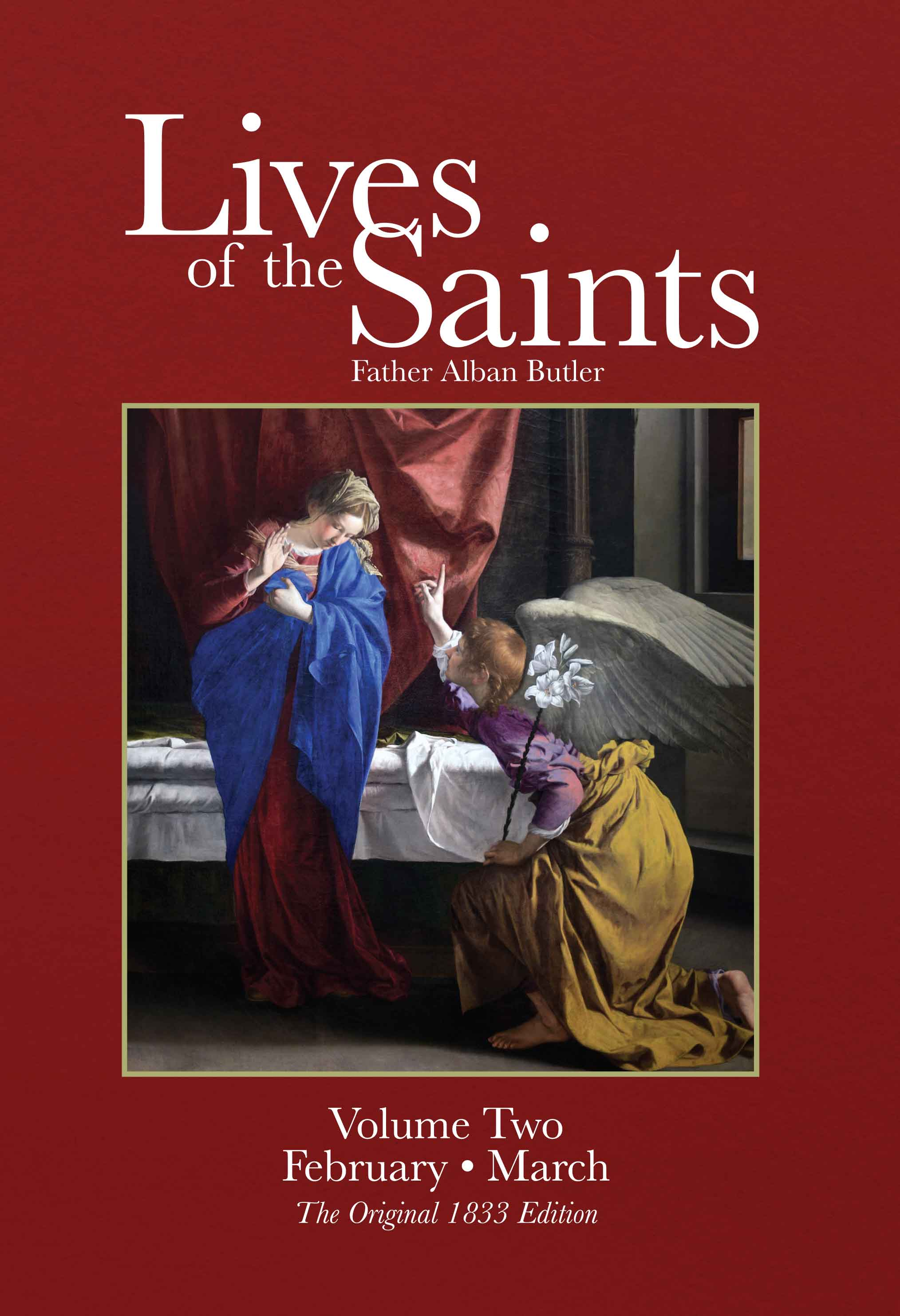 Biographies Amp Lives Of The Saints February March