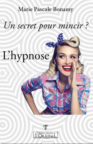Un secret pour mincir-Hypnose