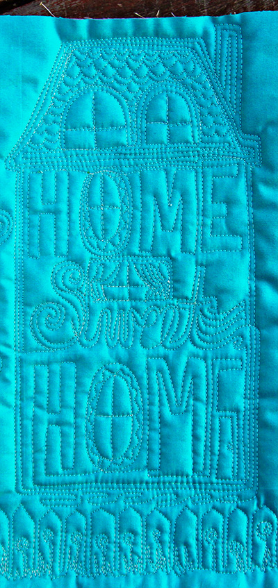 Home Sweet Home, Free Motion Quilting