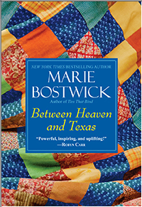 Between Heaven and Texas, Marie Bostwick