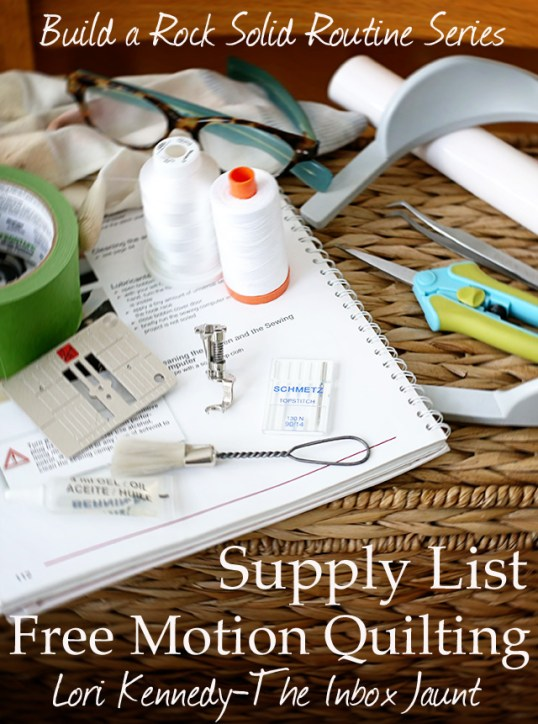 Supply List for Free Motion Quilting