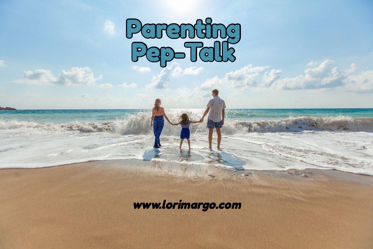 Parenting Pep-Talk