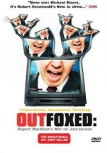 26 Outfoxed - Rupert Murdoch's War on Journalism