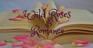 wildrosesandromance