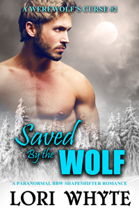 Saved By the Wolf: A Werewolf's Curse #2 (Alanna and Jacob's Story) - May 7, 2015