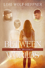 "Cover image for ""Between Worlds 2."" Brown tones. Two teens have their backs to you. The one on the left has her hair pulled into braids and a bun. She's wearing an old farm dress. The other has her long hair hanging down her back. She's wearing a jean jacket and leggings. Above the first teen is the image of a father wearing a black hat and black clothing. Above the teen on the right is the image of a father with a short haircut and a gruff look."