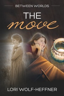 """Cover for """"Between Worlds 1: The Move"""" by Canadian author Lori Wolf-Heffner"""