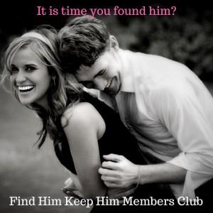 Find Him Keep Him Club