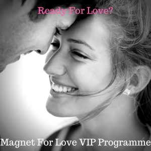 Magnet For Love VIP programme