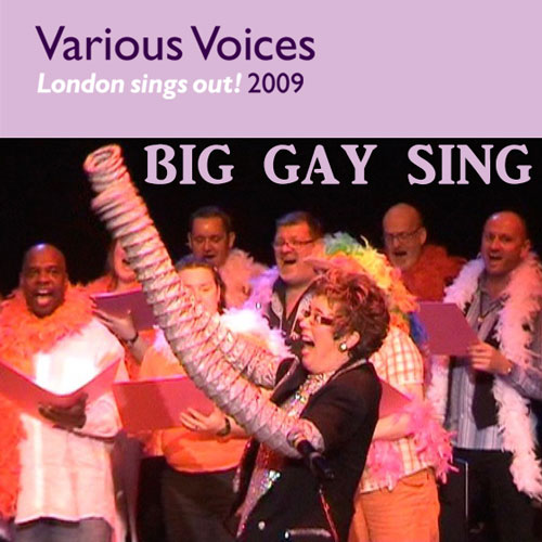 Various Voices – Big Gay Sing 2009