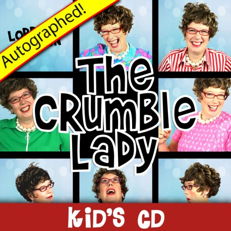 The-Crumble-Lady-Autographed – Kid's CD
