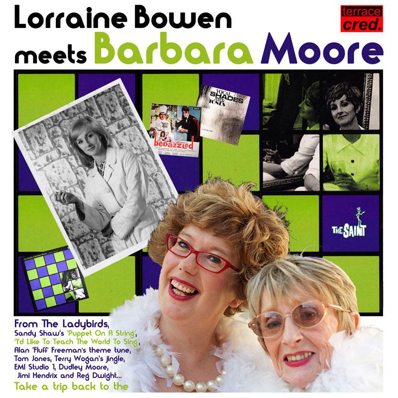 Lorraine Bowen meets Barbara Moore