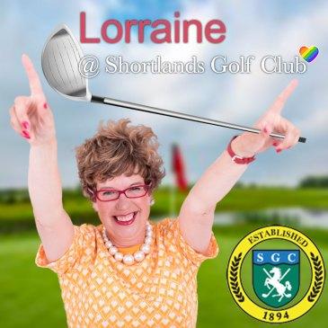 Lorraine @ Shortlands Golf Club