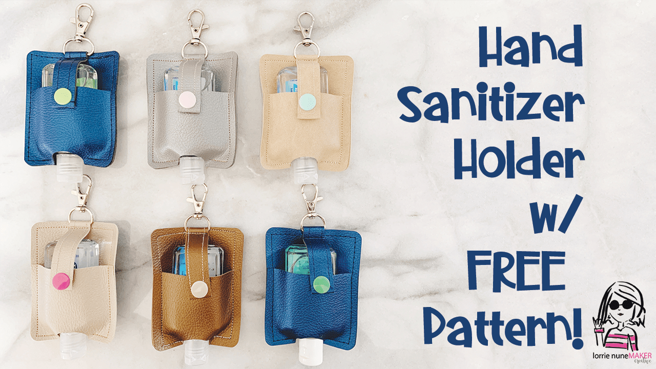 Hand Sanitizer Holder with Free Pattern