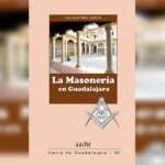 """PRESENTARON EN PUEBLA EL LIBRO """"LA MASONERÍA EN GUADALAJARA"""" (ESPAÑA)"""