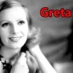 GRETA LOVISA GUSTAFSSON (GRETA GARBO)