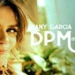 """KANY GARCÍA PLATICA DE SU SENCILLO """"DPM (DE PXTA MADRE)"""""""
