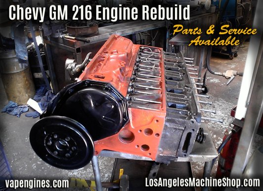 Chevy GM 216 Machine Shop services