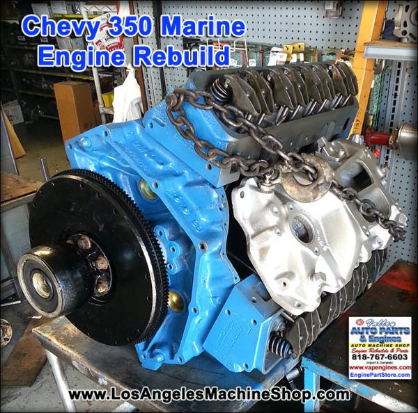 Chevy 350 marine engine rebuilding