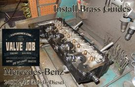 Install brass guides on Mercedes 2.4 240D cylinder head