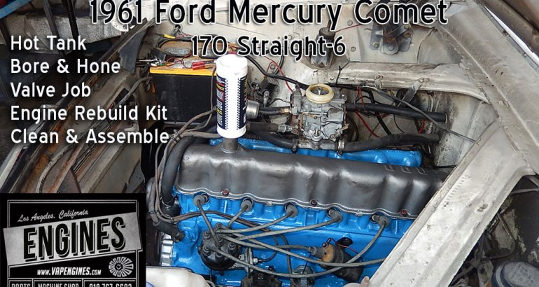 Remanufactured 61 Mercury Comet 170 engine