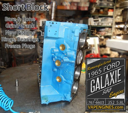 Engine machine service-short block Ford 352 5.8