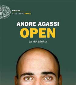 OPEN, la mia storia - Andre Agassi, Einaudi
