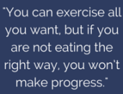%22You can exercise all you want, but if you