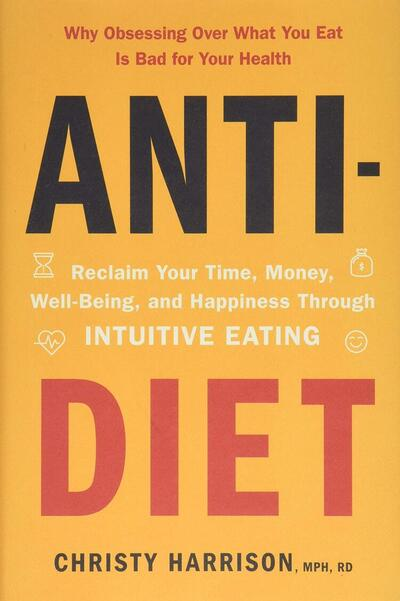 Anti-Diet Christy Harrison Book Cover