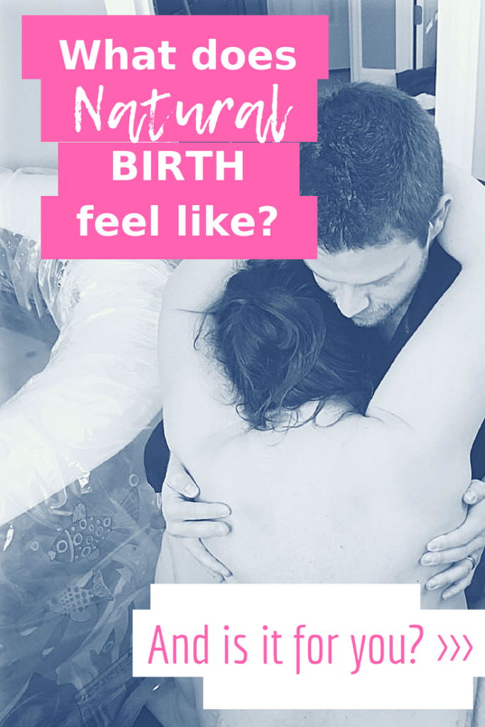 what does natural birth feel like