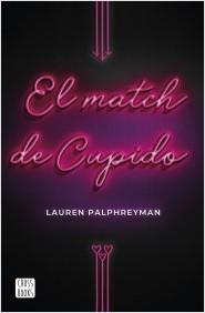 portada_el-match-de-cupido_lauren-palphreyman_202001071043