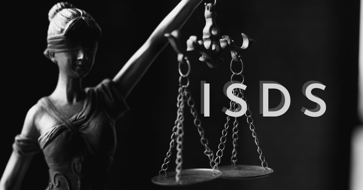 La giustizia delle multinazionali: il meccanismo ISDS ‒ Prima parte