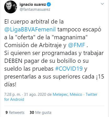 Tuit 2 de Ignacio Suárez respecto a los árbitros de la Liga MX Femenil
