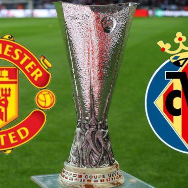 Manchester United y Villarreal jugarán la final de la UEFA Europa League 2020-2021