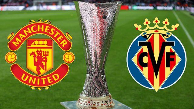 UEFA Europa League: Manchester United y Villarreal revelan sus alineaciones para la gran final