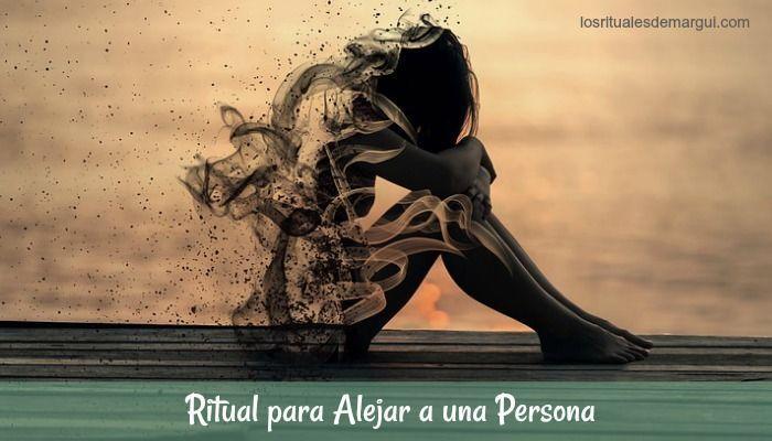 Ritual para alejar a una persona  ~ Los Rituales de Margui