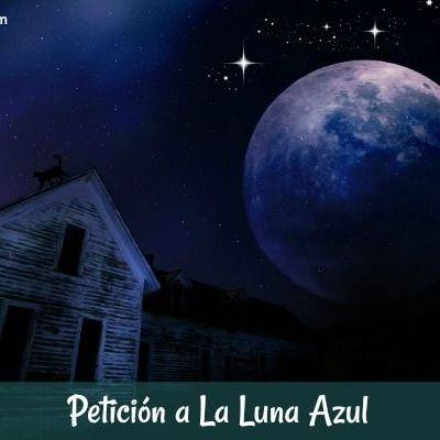 Petición a la Luna Azul