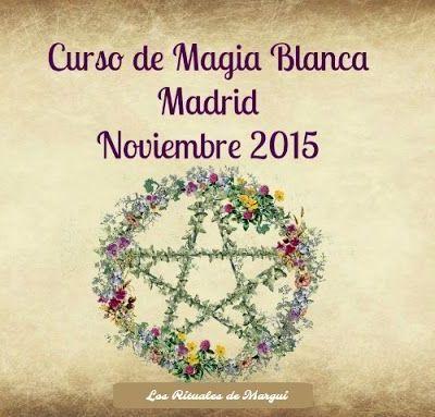 RESUMEN CURSO DE MAGIA BLANCA EN MADRID