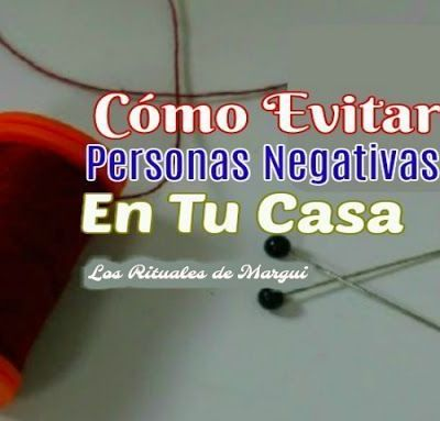Evita Personas Negativas en tu Casa
