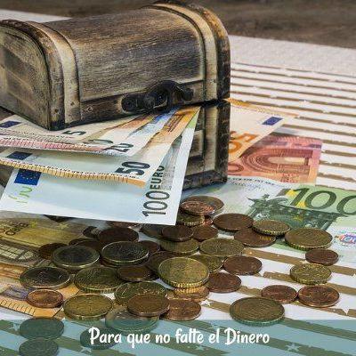 Para que no falte el Dinero durante todo el Mes