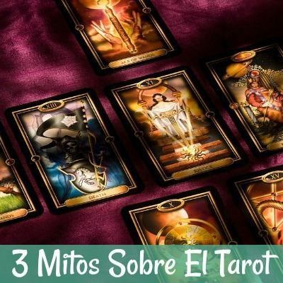 3 Mitos sobre el Tarot