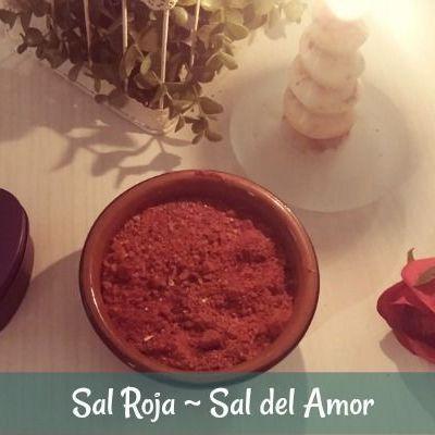 La Sal Roja ~ Sal del Amor