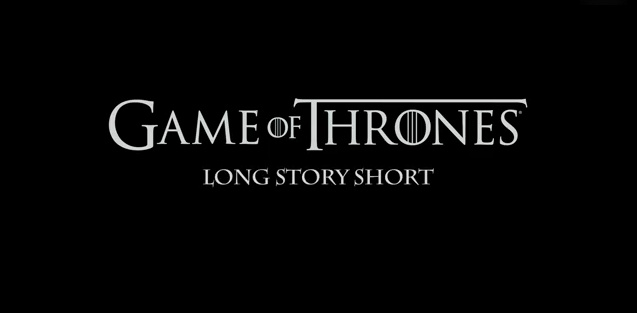 game-of-thrones-long-story-short