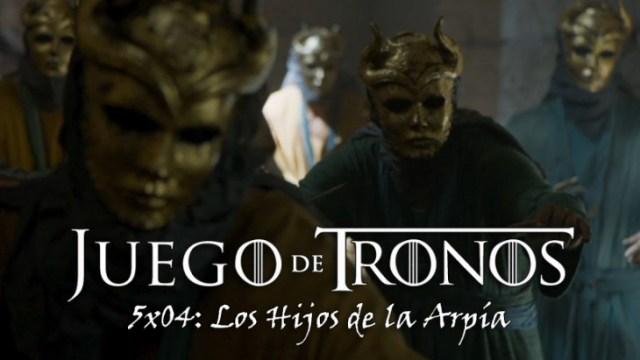 juego de tronos 5x04