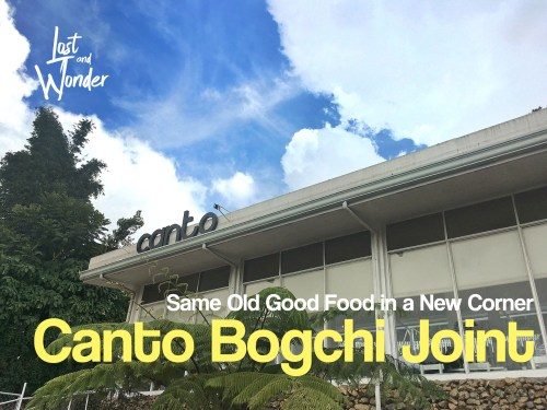 Canto Bogchi Joint: Same Old Good Food in a New Corner