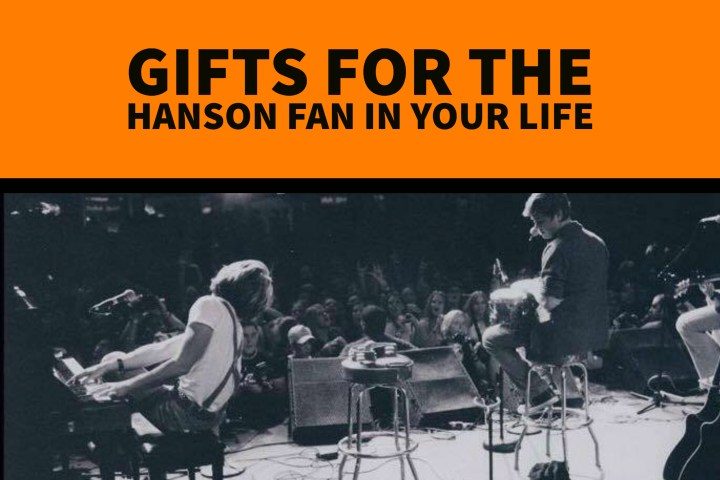 Gifts for the Hanson Fan in Your Life