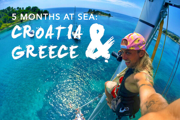 Sailing Croatia and Greece: 5 Months at Sea Highlights