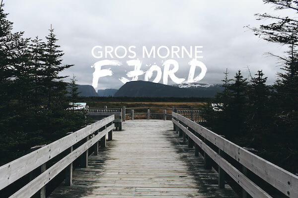 In Photos: Hiking the Fjord of Gros Morne