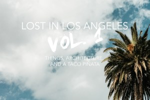 Lost in Los Angeles Vol. 1: Objects
