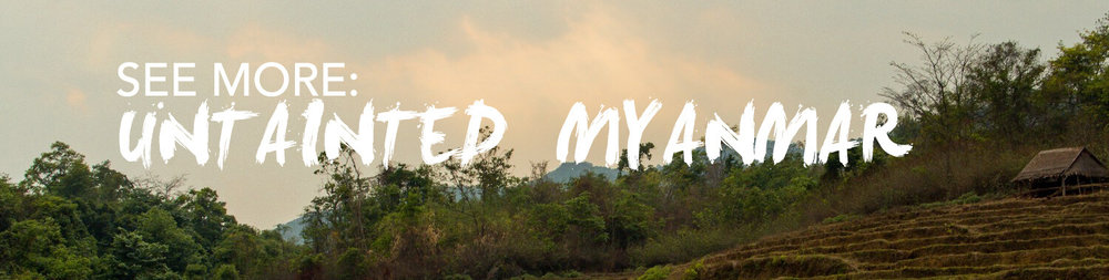 Banner for Untainted Myanmar, a photo series showing the best of Myanmar Travel.